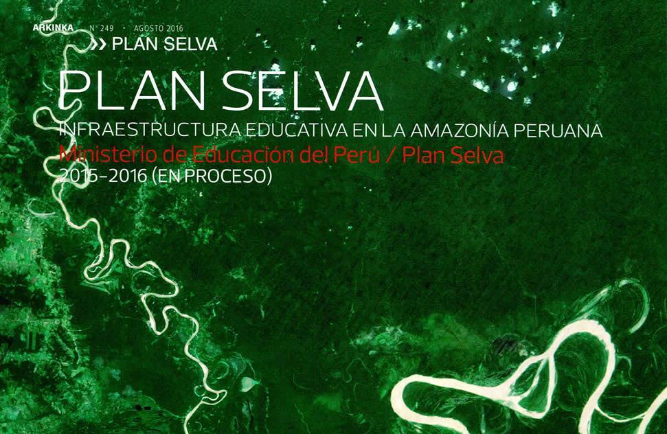 Plan Selva, infraestructura educativa en la Amazonía peruana